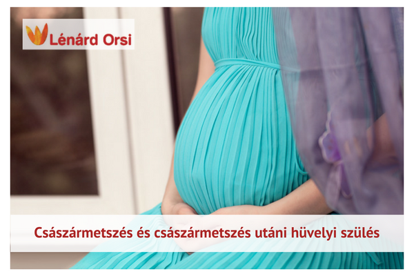 Császármetszés és császármetszés után természetes szülés
